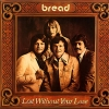 BREAD - Lost Without Your Love