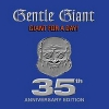 GENTLE GIANT - Giant for a day 35th anniversary