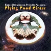 FLYING FOOD CIRCUS - Flying food circus