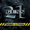 21 GUNS - Demolition (2002)