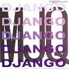 MODERN JAZZ QUARTET - Django (1955)