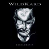 WILDKARD - Megalomania (2007)