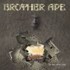 BROTHER APE - On The Other Side (2005)