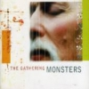 GATHERING - Monsters (2003) (MCD)