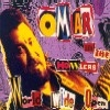 OMAR & THE HOWLERS - World wide open *USA import*