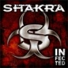 SHAKRA - Infected (2007)