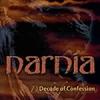 NARNIA - Decade Of Confession (2007)