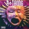 B-THONG - Skinned (1994)