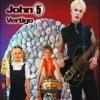 JOHN 5 - Vertigo (2004)