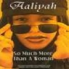 AALIYAH - So Much More Than A Woman DVD