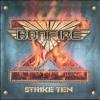 BONFIRE - Strike Ten + 1 (remastered