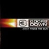 3 DOORS DOWN - Away From The Sun (2002)