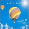 AIR SUPPLY - Forever Love (2003) (2CD)