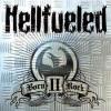 HELLFUELED - Born II Rock (2005)
