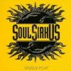 SOUL SIRKUS - World Play (CD+DVD)