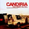 CANDIRIA - What Doesn't Kill You... (2005)