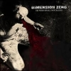 DIMENSION ZERO - He Who Shall Not Bleed (2008) (DIGI)