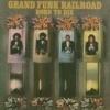 GRAND FUNK RAILROAD - Born to die + 1 (Japán)