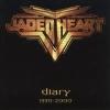 JADED HEART - Diary 1990 - 2000 (2001)