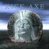 KICK AXE - IV. (2004)