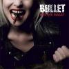 BULLET - Bite The Bullet (2008)