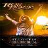 ROB ROCK - The Voice Of Melodic Metal (2009) (DVD+CD)