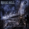RAISE HELL - City Of The Damned (2006