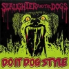 SLAUGHTER & THE DOGS - Do It Dog Style+2 (1978) (re-release