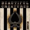 BEAUTIFUL CREATURES - Deuce + 4 (2005) (reissue