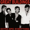 GREAT BUILDINGS - Extra Epic Everything (remastered