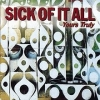 SICK OF IT ALL - Yours Truly (2000)