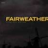 FAIRWEATHER -  If They Move... Kill Them (2001)