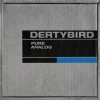 DERTYBIRD - Pure Analog (2010)