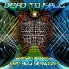 DEAD TO FALL - Are You Serious (2008)