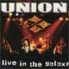 UNION - Live in the Galaxy