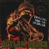 OUTLAW ORDER - Dragging Down The Enforcer (2008) (BOX)