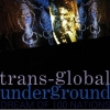 TRANSGLOBAL UNDERGROUND - Dream Of 100 Nations (1993)