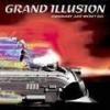 GRAND ILLUSION - Ordinary Just Won't Do (2004)