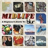 BLUR - Midlife: A Beginner's Guide To Blur (2009) (2CD)