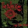 BULLET KINGS - Long Time Dead (2010)