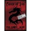 FORCE OF EVIL - Evil Comes...Alive (2004) (DVD)