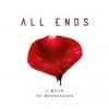 ALL ENDS - A Road To Depression (2010) (DIGI)