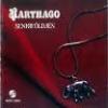 KARTHAGO - Senkiföldjén (2009)