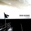 DEAD GUITARS - Flags (DeLuxe Ltd edition