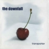 DOWNFALL - Transporter (2005)