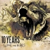 10 YEARS - Feeding The Wolves (2011)