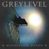 GREYLEVEL - Hypostatic Union (2011)