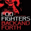 FOO FIGHTERS - Back And Forth (2011) (BLU-RAY DVD)