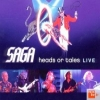 SAGA - Heads Or Tales: Live (2011)