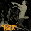 NO TURNING BACK - Take Control (Ltd edition LP) (2011)